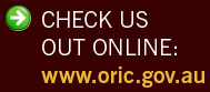 Check us out online - www.oric.gov.au